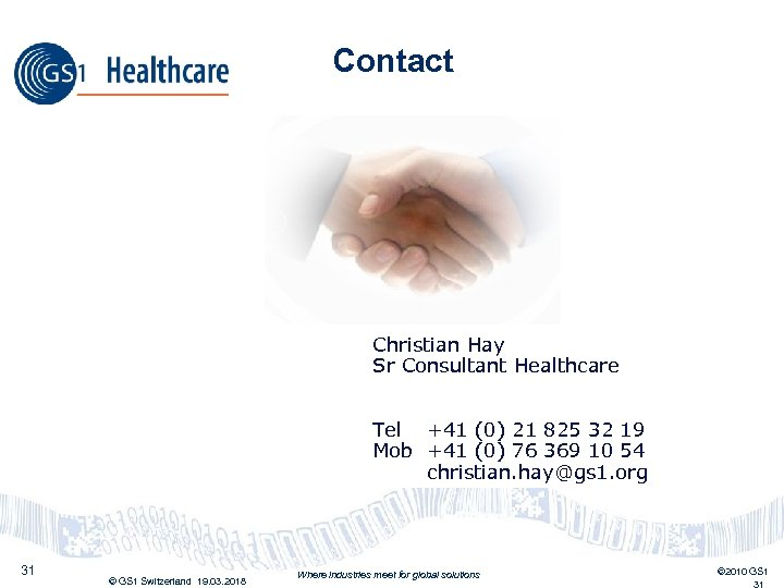 Contact Christian Hay Sr Consultant Healthcare Tel +41 (0) 21 825 32 19 Mob
