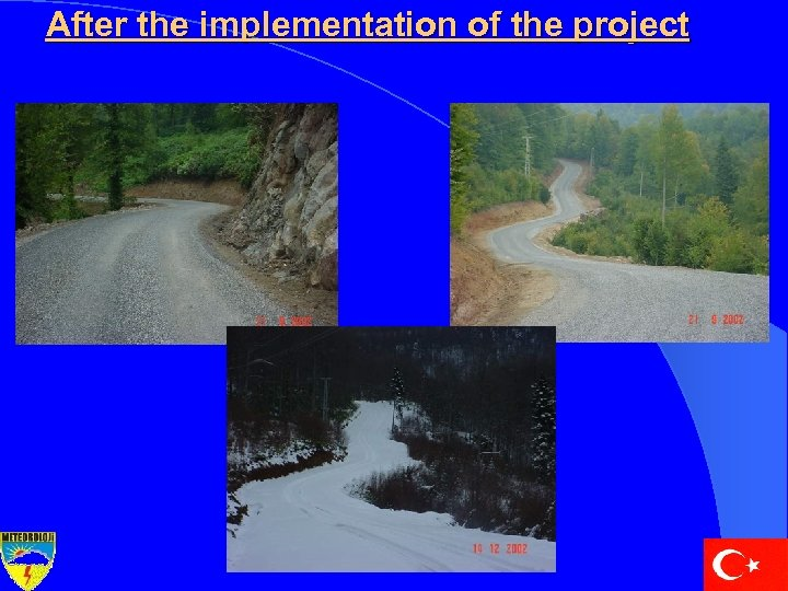 After the implementation of the project