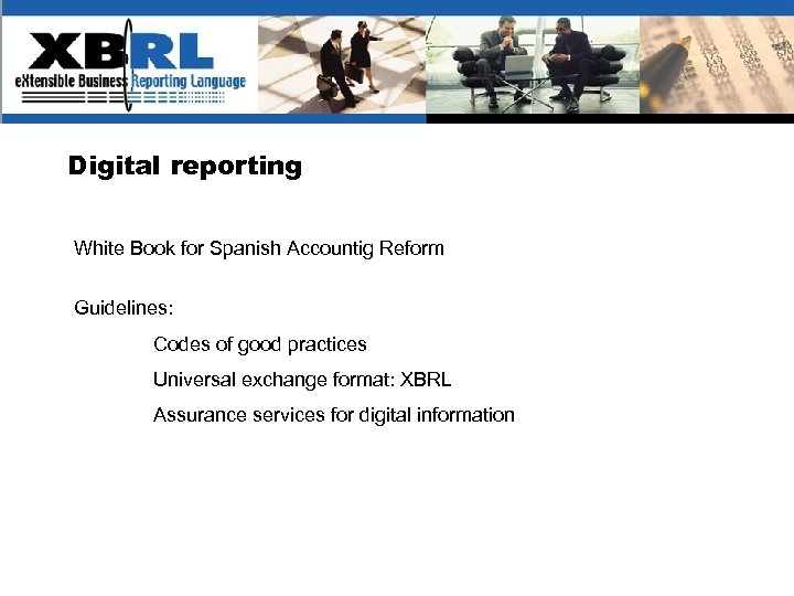 (logotipo) Digital reporting White Book for Spanish Accountig Reform Guidelines: Codes of good practices