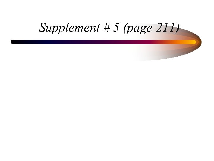 Supplement # 5 (page 211)