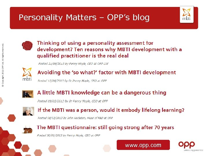 © Copyright 2013 OPP Ltd. All rights reserved. Personality Matters – OPP's blog www.