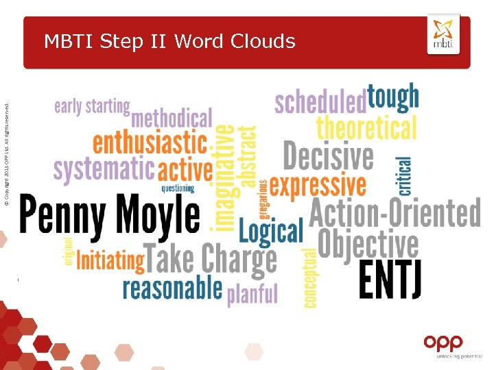 © Copyright 2013 OPP Ltd. All rights reserved. MBTI Step II Word Clouds