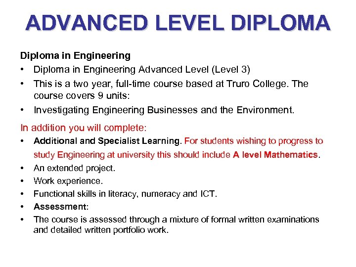 ADVANCED LEVEL DIPLOMA Diploma in Engineering • Diploma in Engineering Advanced Level (Level 3)