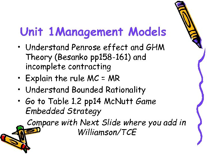 Unit 1 Management Models • Understand Penrose effect and GHM Theory (Besanko pp 158