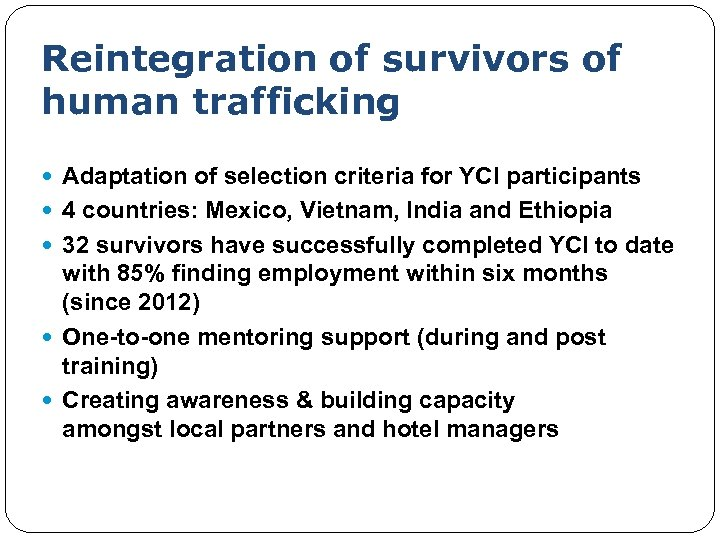 Reintegration of survivors of human trafficking Adaptation of selection criteria for YCI participants 4