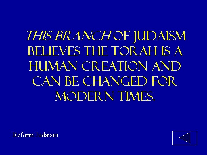 this branch of judaism believes the torah is a human creation and can be