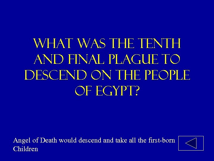 What was the tenth and final plague to descend on the people of egypt?