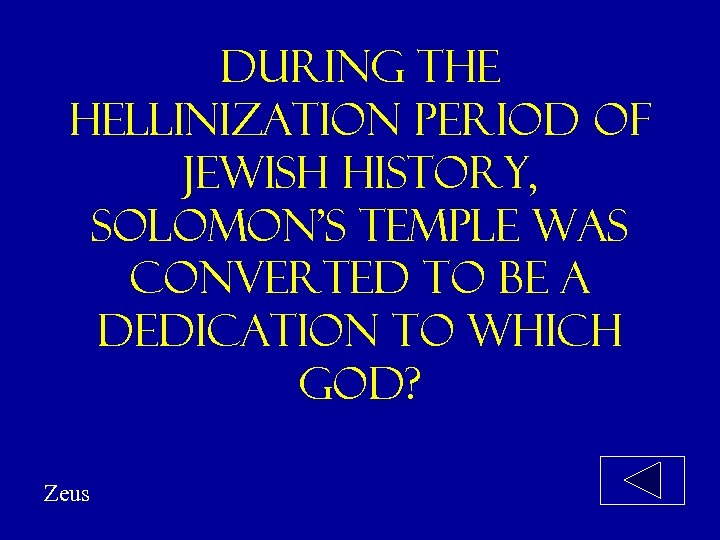 During the hellinization period of jewish history, solomon's temple was converted to be a