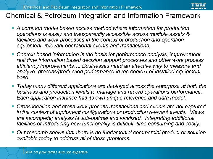 Chemical and Petroleum Integration and Information Framework Chemical & Petroleum Integration and Information Framework