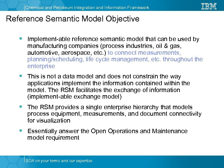 Chemical and Petroleum Integration and Information Framework Reference Semantic Model Objective § Implement-able reference