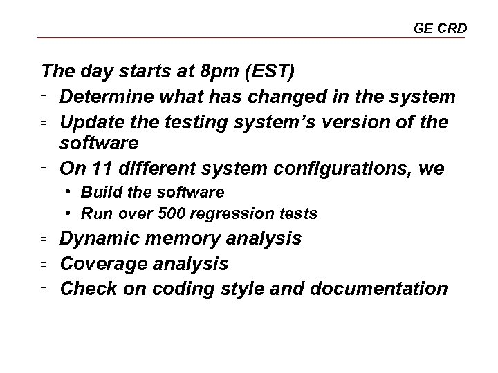 GE CRD The day starts at 8 pm (EST) ù Determine what has changed