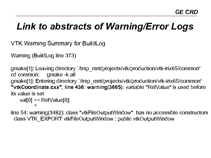 GE CRD Link to abstracts of Warning/Error Logs VTK Warning Summary for Build. Log
