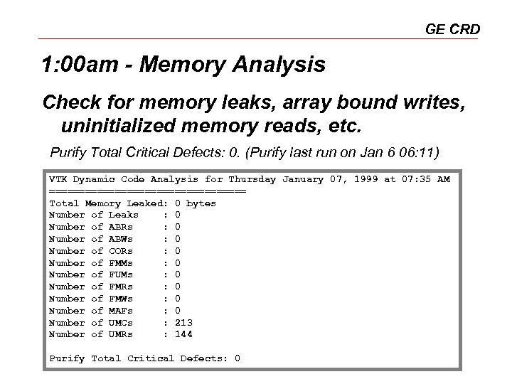 GE CRD 1: 00 am - Memory Analysis Check for memory leaks, array bound