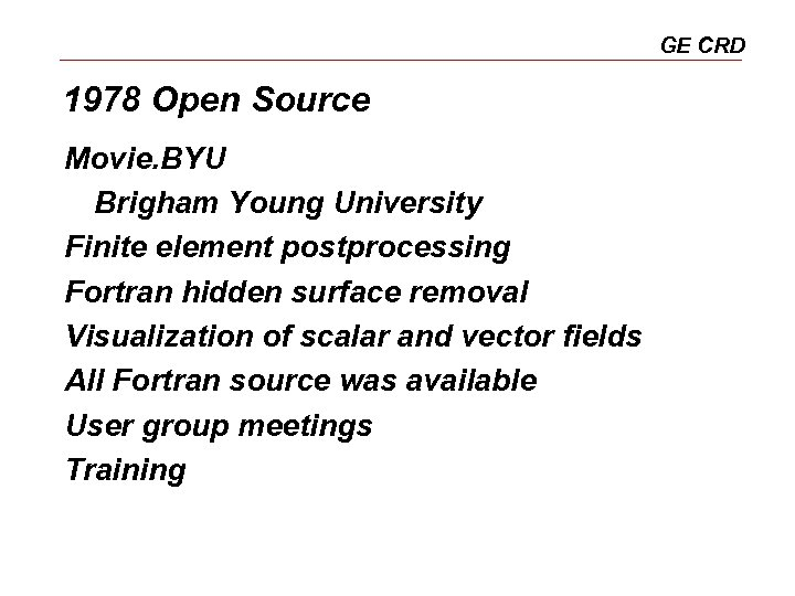 GE CRD 1978 Open Source Movie. BYU Brigham Young University Finite element postprocessing Fortran