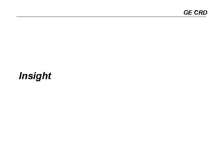 GE CRD Insight