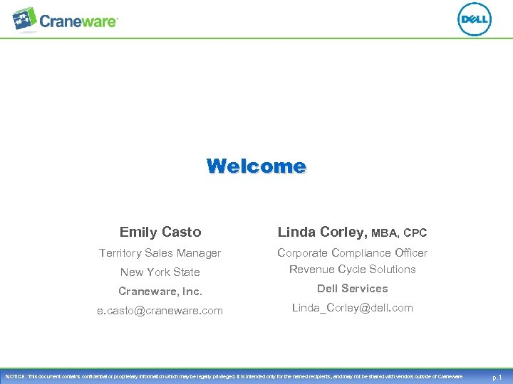 Welcome Emily Casto Linda Corley, MBA, CPC Territory Sales Manager New York State Corporate