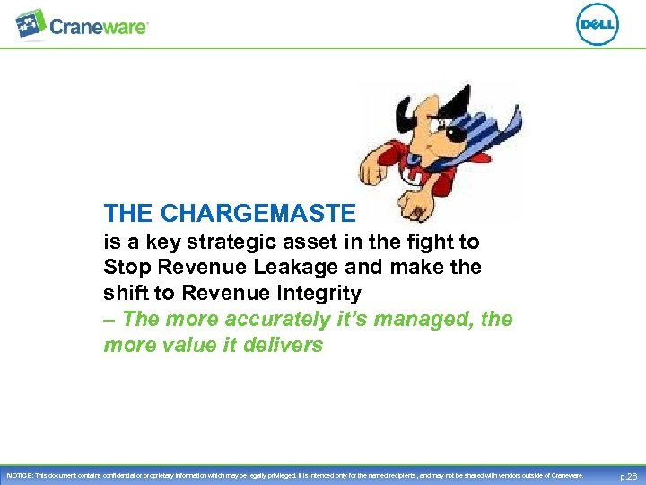 THE CHARGEMASTER is a key strategic asset in the fight to Stop Revenue Leakage