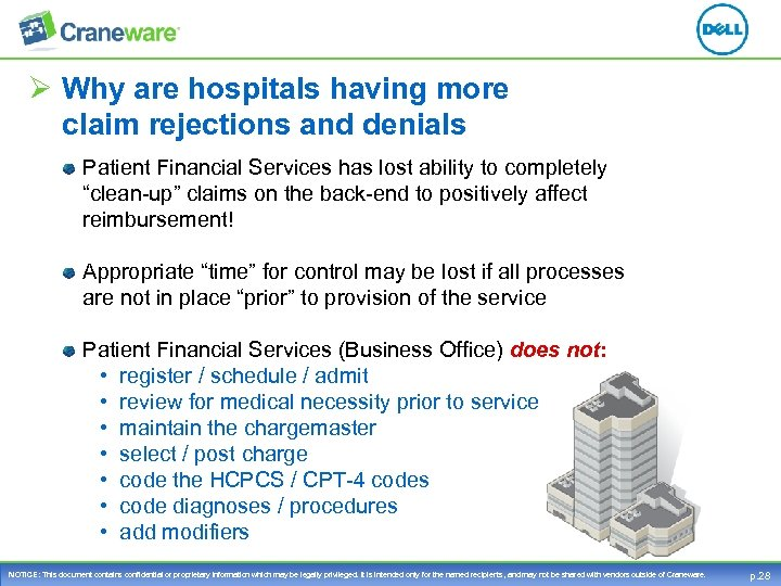 Ø Why are hospitals having more claim rejections and denials Patient Financial Services has