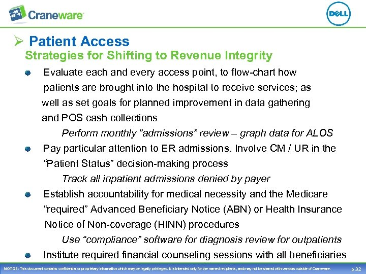 Ø Patient Access Strategies for Shifting to Revenue Integrity Evaluate each and every access
