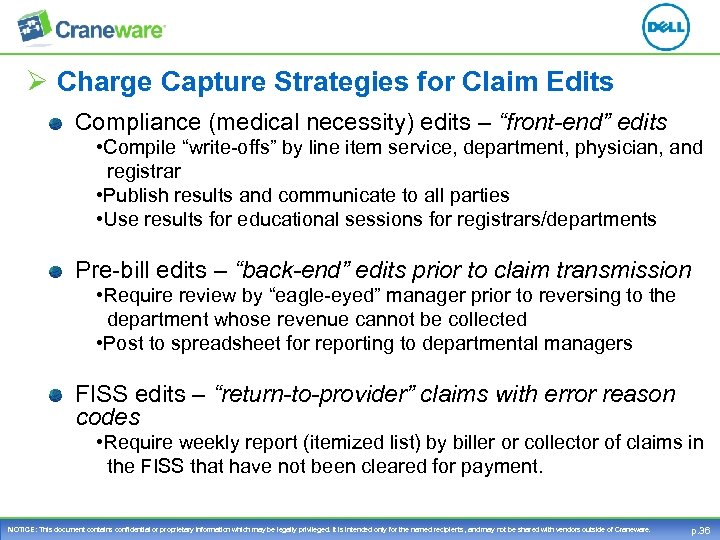 "Ø Charge Capture Strategies for Claim Edits Compliance (medical necessity) edits – ""front-end"" edits"