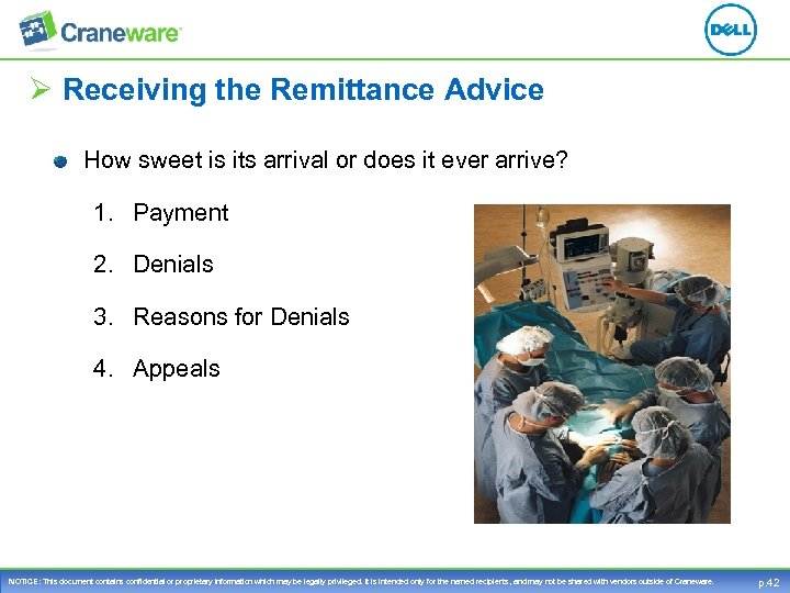 Ø Receiving the Remittance Advice How sweet is its arrival or does it ever