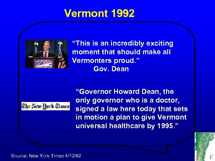 "Vermont 1992 ""This is an incredibly exciting moment that should make all Vermonters proud."