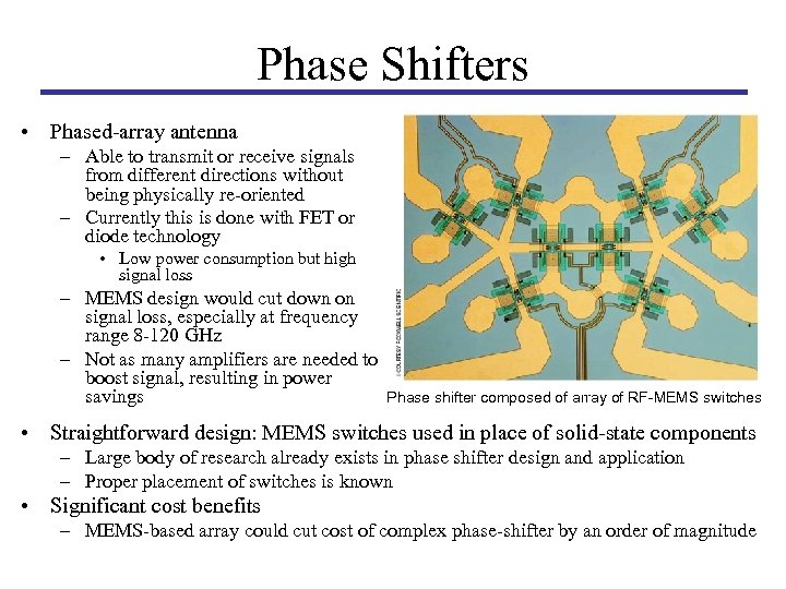 Phase Shifters • Phased-array antenna – Able to transmit or receive signals from different