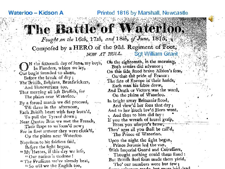 Waterloo – Kidson A Printed 1816 by Marshall, Newcastle Sgt William Grant