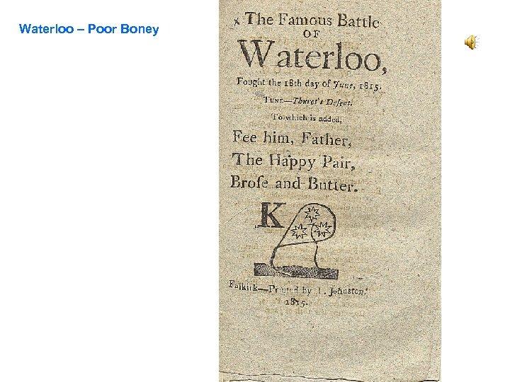 Waterloo – Poor Boney