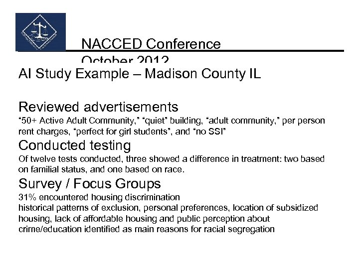 NACCED Conference October 2012 AI Study Example – Madison County IL Reviewed advertisements ""