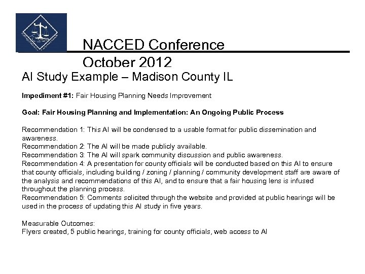 NACCED Conference October 2012 AI Study Example – Madison County IL Impediment #1: Fair