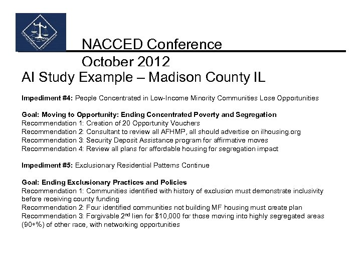 NACCED Conference October 2012 AI Study Example – Madison County IL Impediment #4: People