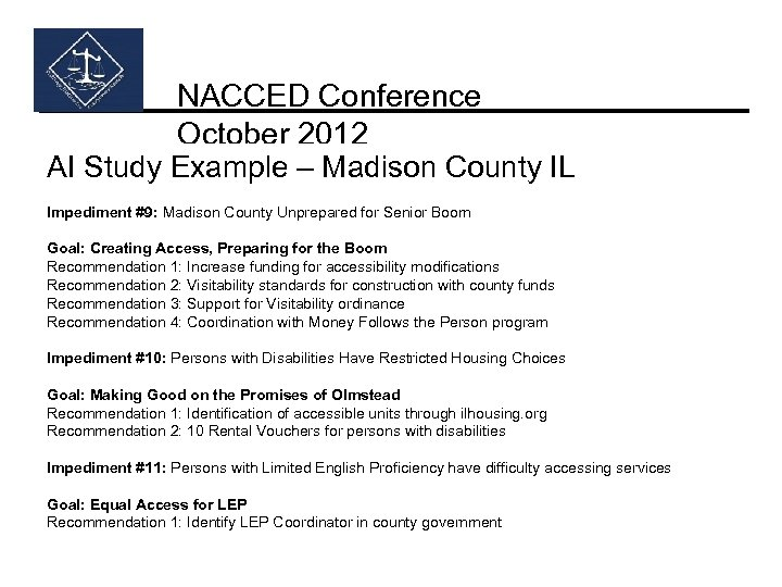 NACCED Conference October 2012 AI Study Example – Madison County IL Impediment #9: Madison