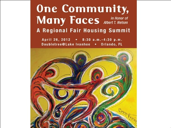 """NACCED Conference October 2012 """"One Community, Many Faces"""" Regional Fair Housing Summit in Orlando"""