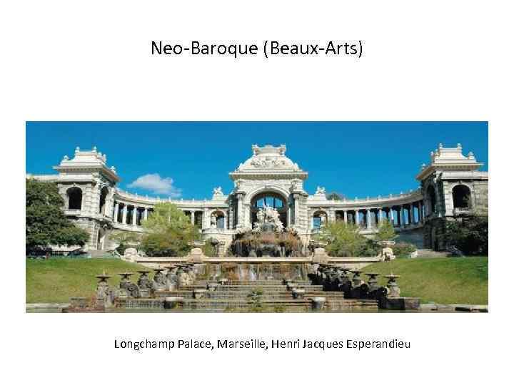 Neo-Baroque (Beaux-Arts) Longchamp Palace, Marseille, Henri Jacques Esperandieu