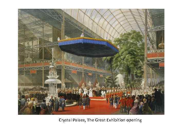 Crystal Palace, The Great Exhibition opening
