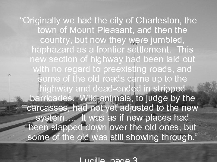 """""""Originally we had the city of Charleston, the town of Mount Pleasant, and then"""