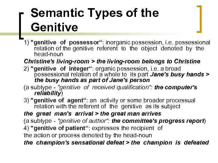 Semantic Types of the Genitive 1)
