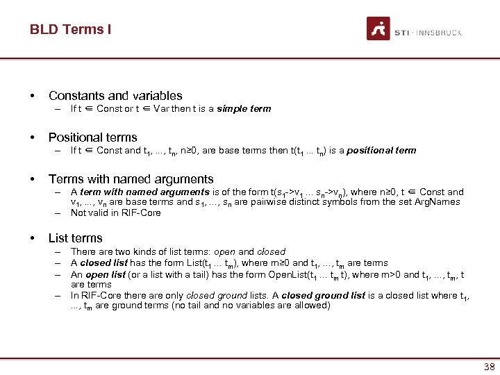 BLD Terms I • Constants and variables – If t ∈ Const or t