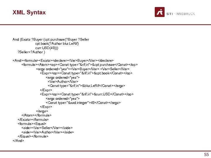 XML Syntax And (Exists ? Buyer (cpt: purchase(? Buyer ? Seller cpt: book(? Author