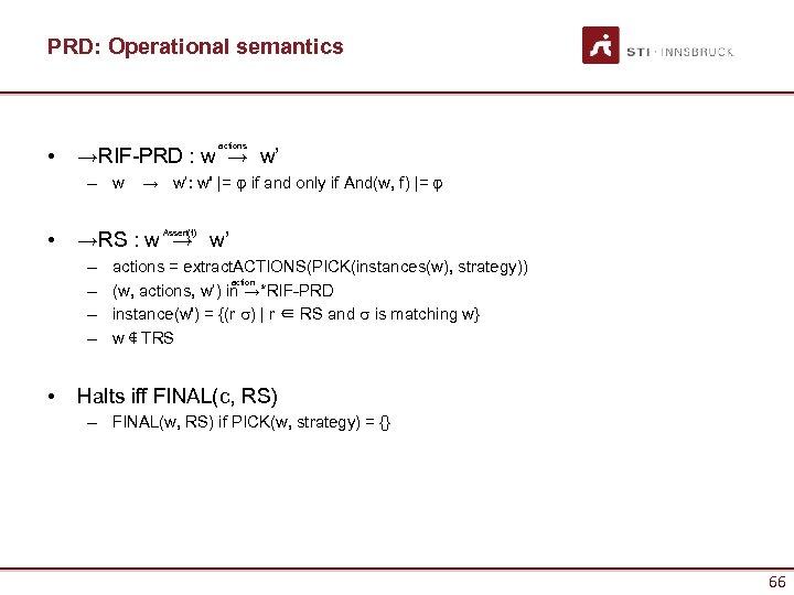PRD: Operational semantics • actions →RIF-PRD : w → w' – w → w':
