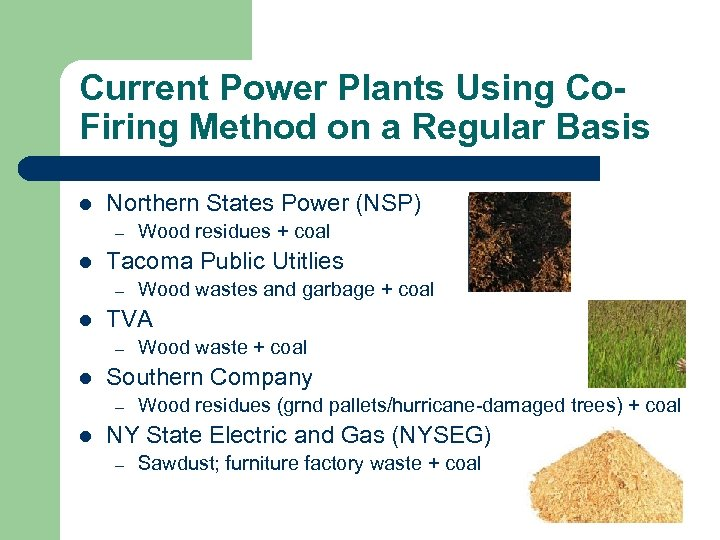 Current Power Plants Using Co. Firing Method on a Regular Basis l Northern States