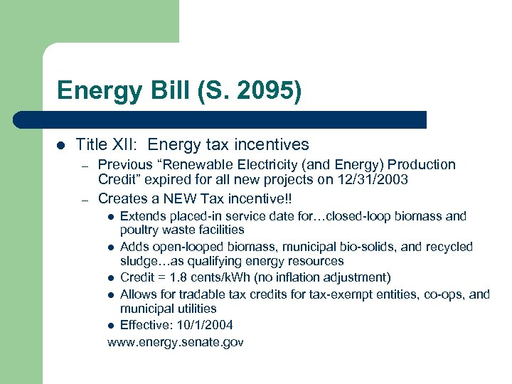 """Energy Bill (S. 2095) l Title XII: Energy tax incentives – – Previous """"Renewable"""