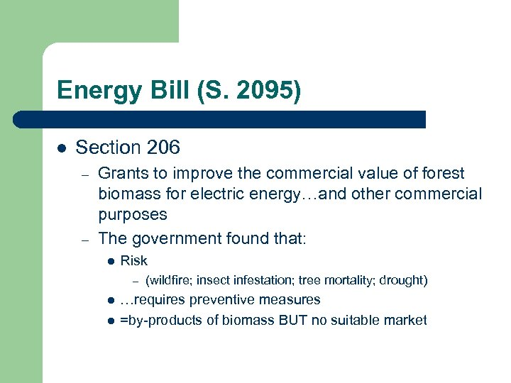 Energy Bill (S. 2095) l Section 206 – – Grants to improve the commercial