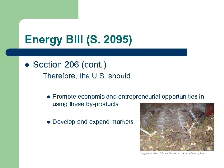 Energy Bill (S. 2095) l Section 206 (cont. ) – Therefore, the U. S.