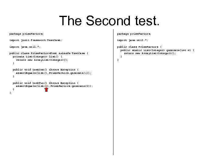 The Second test. package prime. Factors; import junit. framework. Test. Case; import java. util.