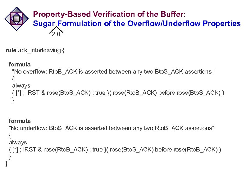Property-Based Verification of the Buffer: Sugar Formulation of the Overflow/Underflow Properties 2. 0 rule