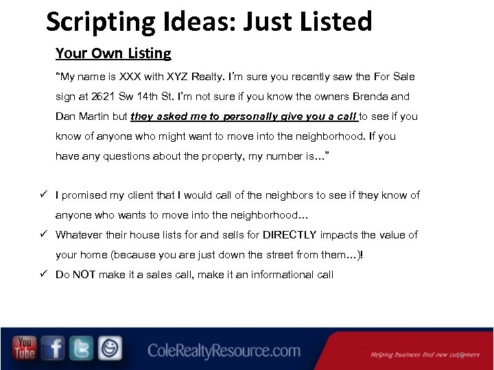 """Scripting Ideas: Just Listed Your Own Listing """"My name is XXX with XYZ Realty."""