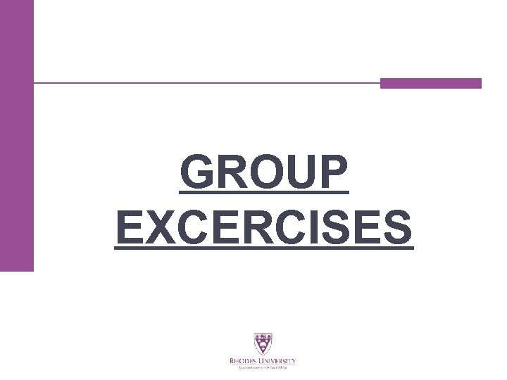 GROUP EXCERCISES