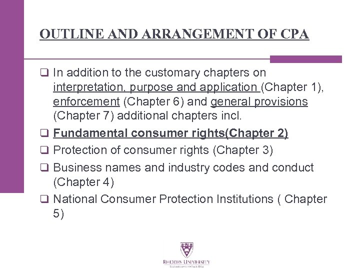 OUTLINE AND ARRANGEMENT OF CPA q In addition to the customary chapters on q